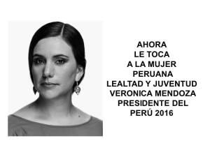 Aquí dice que la mujer peruana en la imagen de Veronika es leal y joven. Capaz, comprometida y honesta hubiera quedado mucho mejor.